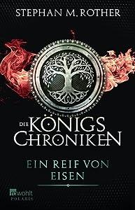 Ein Reif von Eisen (Die Königschroniken, #1)