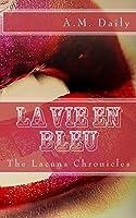 La Vie en Bleu (Lacuna Chronicles #5)