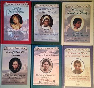 Dear America 6 Volume Set - A Light in the Storm - A Journey to a New World - West to a Land of Plenty - So Far From Home - The Girl WHo Chased Away Sorrow - Across the Wide and Lonesome Prairie