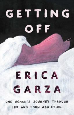 Getting Off by Erica Garza