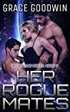 Her Rogue Mates (Interstellar Brides Program, #13; Interstellar Brides: Rogue, #1)