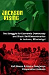 Jackson Rising by Kali Akuno