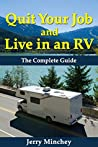 Quit Your Job and Live in an RV: The Complete Guide