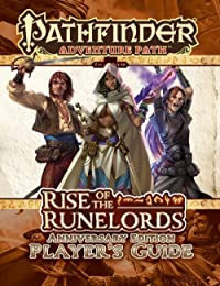 Pathfinder Adventure Path: Rise of the Runelords Anniversary Edition Player's Guide