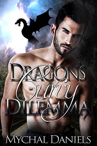 Dragon's Curvy Dilemma by Mychal Daniels
