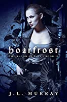 Hoarfrost (Blood of Cain, #2)