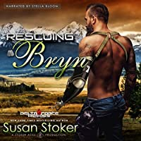Rescuing Bryn (Delta Force Heroes Book 6)