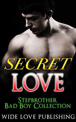 STEPBROTHER ROMANCE: SECRET LOVE (BBW Bad Menage Taboo Boy Mafia Alpha New Adult Badass) (FREE EXTRA BONUS STORY INCLUDED & FREE GIFT!! Book 1)