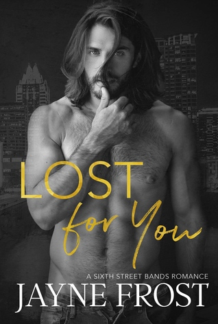 Lost For You (Sixth Street Bands #4)