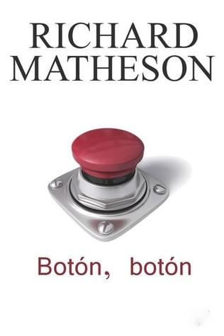 Botón, botón by Richard Matheson