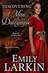 Discovering Miss Dalrymple (Baleful Godmother #4.5)