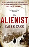Book cover for The Alienist (Dr. Laszlo Kreizler, #1)