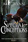 Special Conceptions (The Coursodon Dimension #6)