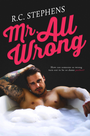 Mr. All Wrong: An Enemies to Lovers Standalone Romance