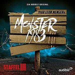 Monster 1983: Die komplette 3. Staffel (Monster 1983, #21-30)