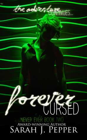 Forever Cursed (Never Ever #2)