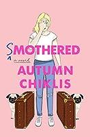 Smothered: A Novel