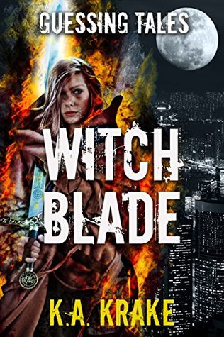 Witch Blade (The Guessing Tales Saga)