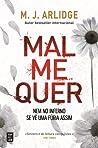 Mal Me Quer (Helen Grace, #7)