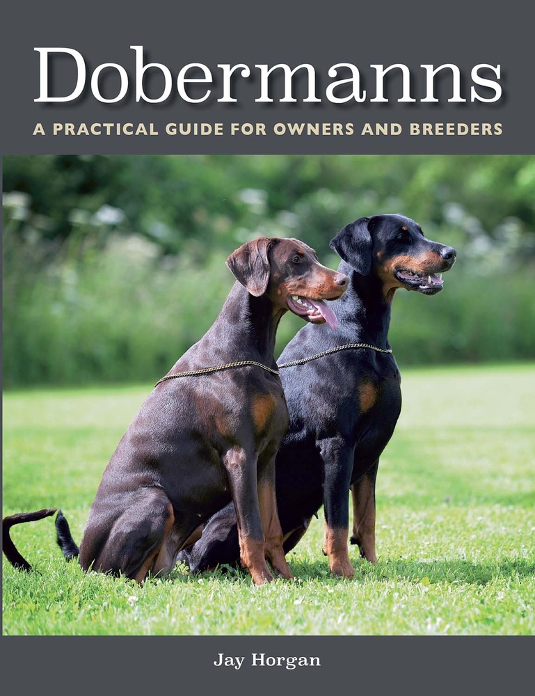 Dobermanns A Practical Guide for Owners and Breeders