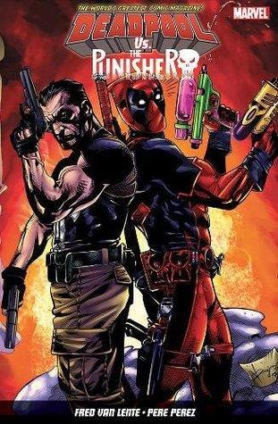 Deadpool vs. The Punisher by Fred Van Lente