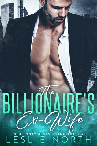 The Billionaire's Ex-Wife (Jameson Brothers, #1)