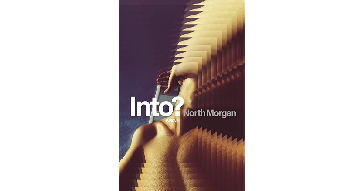 Into? by North Morgan