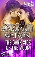 The Dark Side of the Moon (Into the Storm Book 4)