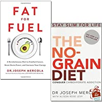 Fat for Fuel / The No Grain Diet