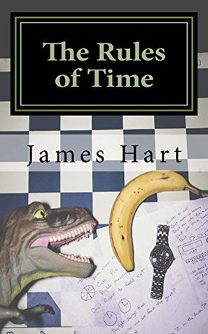 The Rules of Time by James E. Hart Jr.