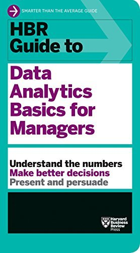 HBR Guide to Data Analytics Basics for Managers (HBR Guide Serie