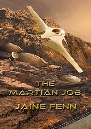The Martian Job by Jaine Fenn