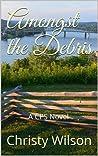 Amongst the Debris (Sadey Collins, #2)