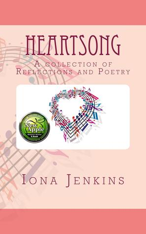 Heartsong: A Collection of Reflections and Poetry