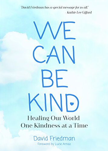 We Can Be Kind Healing Our World One Kindness at a Time