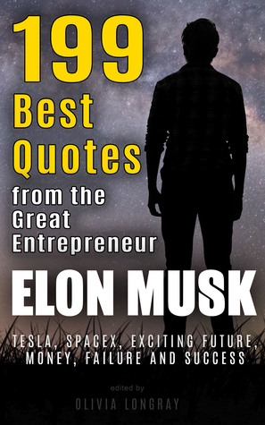 elon musk best quotes from the great entrepreneur tesla