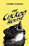 The Cuckoo House
