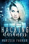 Hacking Darkness (Dark Codes, #1)