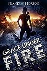 Grace Under Fire (Locker Nine #2)