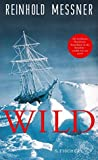 Wild: oder Der letzte Trip auf Erden ebook review