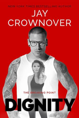Dignity (The Breaking Point, #2)