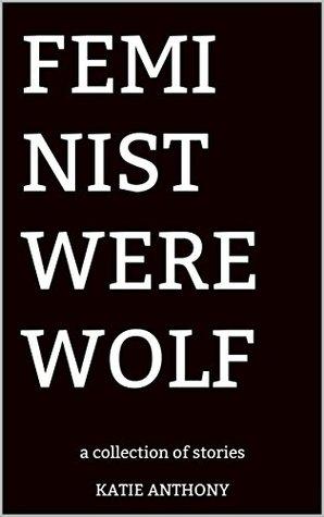 Feminist Werewolf