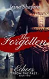 The Forgotten (Echoes from the Past, #2)