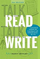 Talk Read Talk Write: A Practical Routine for Learning in All Content Areas (K-12)
