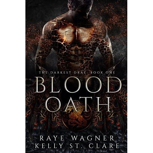 Blood Oath (Darkest Drae, #1) by Raye Wagner
