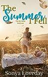 The Summer I Fell (Six Series #1)