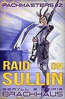 Raid on Sullin (Packmasters #2)