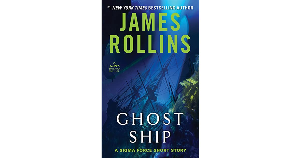 Ghost Ship (Sigma Force, #12 5) by James Rollins