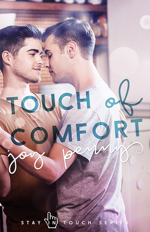 Touch of Comfort (Stay in Touch, #3)