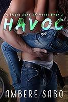 Havoc (Silent Sons MC, #2)